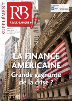 La finance américaine, grande gagnante de la crise ?