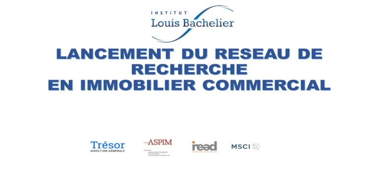 [Communiqué de presse ] Lancement du réseau de recherche en immobilier commercial