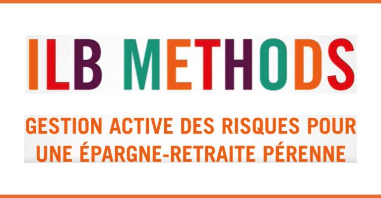 ILB Methods n°4: Active risk management for sustainable Retirement & Savings