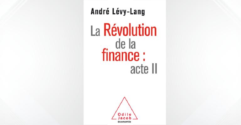Livre – La Révolution de la finance : acte 2