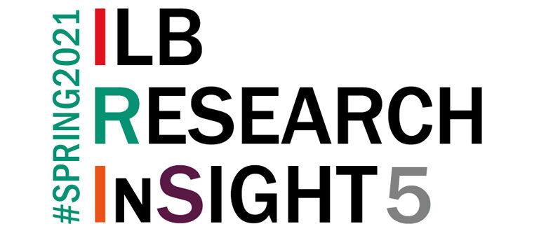 ILB RESEARCH INSIGHT #SPRING2021