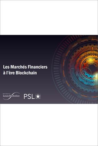 Les Marchés Financiers à l'ère Blockchain