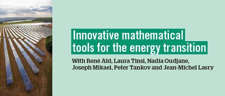 Des outils mathématiques innovants au bénéfice de la transition énergétique