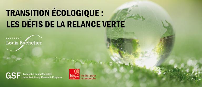 Transition écologique : les défis de la relance verte