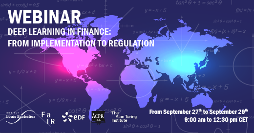Replay of the Webinar FaIR Deep Learning in Finance: from Implementation to Regulation - September 27, 28, 29 2021